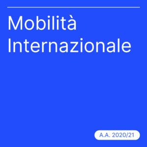 Mobilità internazionale a.a. 2020/21